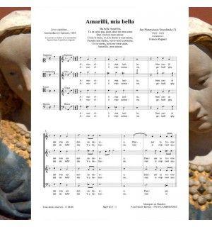 Jan Pieterszoon SWEELINCK : Amaryllis mia bella - chanson de la Renaissance en italien d'un compositeur flamand pour chœur à 4 voix mixtes publiée aux Editions Musiques en Flandres -référence MeF 613