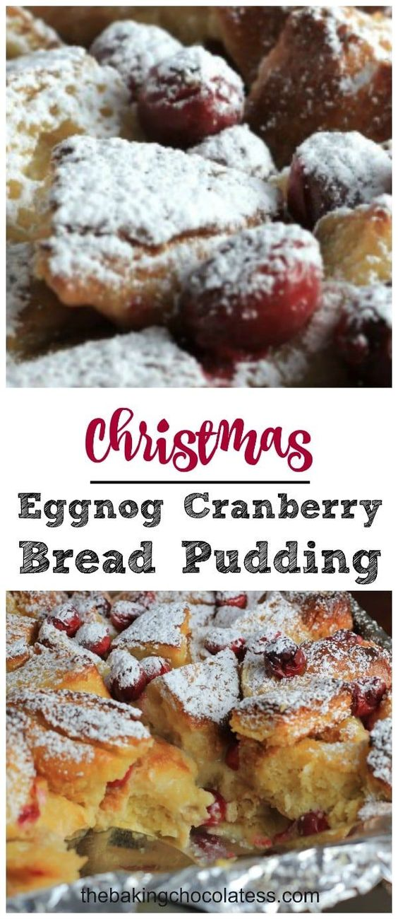Christmas Eggnog Cranberry Bread Pudding