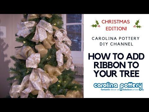 16 How To Decorate Your Christmas Tree With Ribbon Carolina Pottery Diy Tutorial Youtube Ribbon On Christmas Tree Diy Tutorial Christmas Ribbon