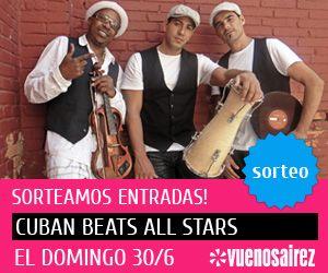 Cuban Beats All Stars llegan a la Argentina el 30 de junio. La banda cubana formada por los músicos de Orishas se presentarán en vivo en Niceto Club y VUENOZ sortea 2 (dos) pares de entradas para que no te los pierdas, anotate y participá!  http://www.vuenoz.com/sorteos/cuban-beats-all-stars-en-argentina/1461
