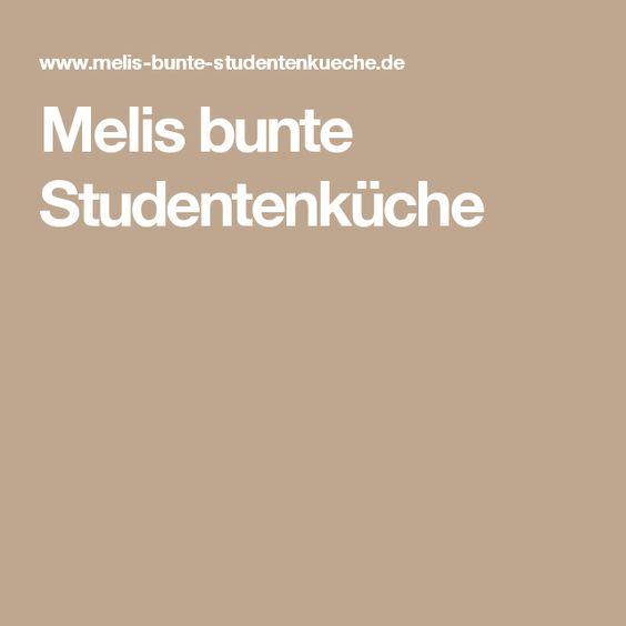 Melis bunte Studentenküche