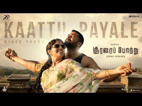 Soorarai Pottru Kaattu Payale Video Promo Suriya Aparna G V Prakash Kumar Sudha Kongara Youtube Songs Tamil Video Songs Amazon Prime Video