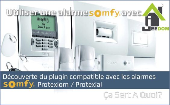 Alarme Somfy Protexiom 600 Idees