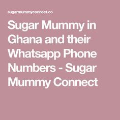Mummy sugar can in ghana find you How to