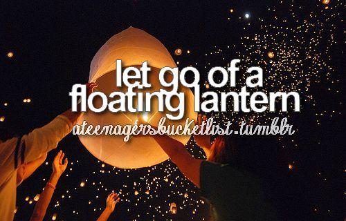 let go of a floating lantern