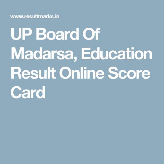 UP Board Of Madarsa, Education Result Online Score Card