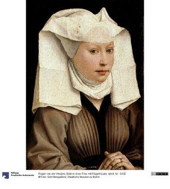 Portrait of a woman. Rogier van der Weyden (1399/1400-1464) c. 1440 © Foto: Gemäldegalerie der Staatlichen Museen zu Berlin - Preußischer Kulturbesitz