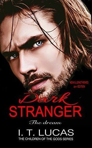 Dark Stranger The Dream: New & Lengthened