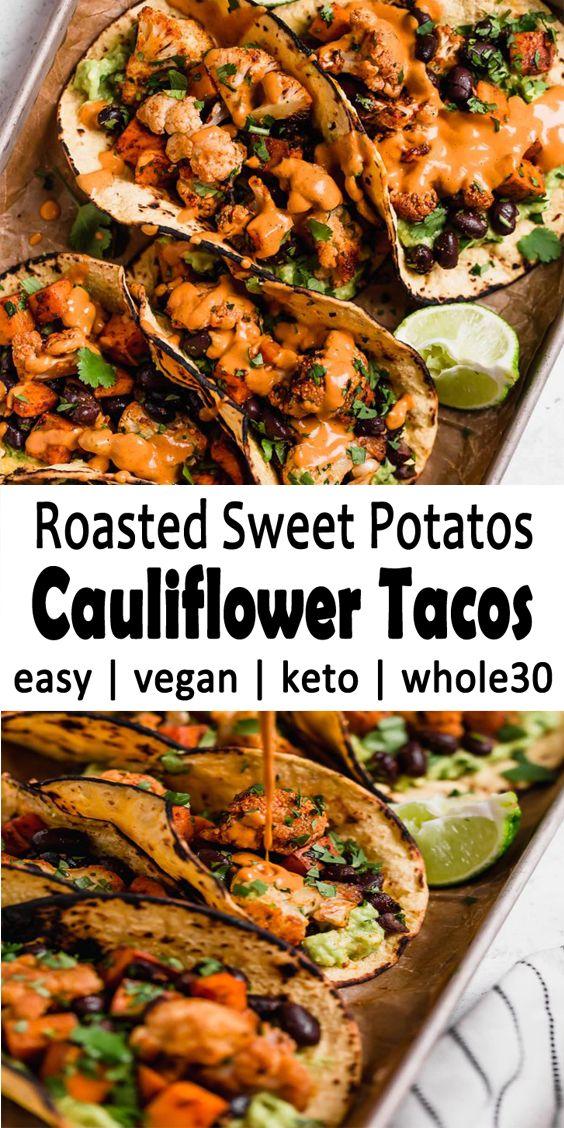 Roasted Sweet Potatoes Cauliflower Tacos | Easy Roasted Veggie Tacos