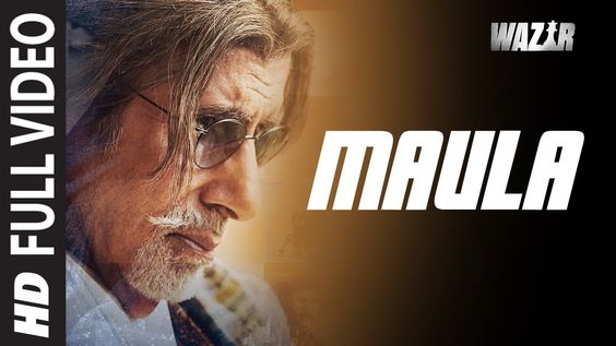 #Bollywood : #Wazir =>'Maula' FULL VIDEO SONG Cast : #AmitabhBachchan #FarhanAkhtar #JavedAli http://bit.ly/1QK27Sd