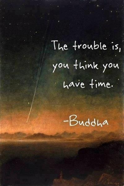 don't wait: