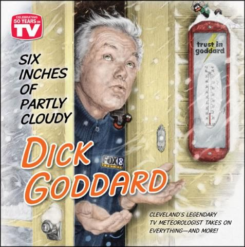 """Dick Goddard  I'm now fifty-two, and when I was still """"knee-high to a grasshopper,"""" this gentleman was forecasting weather for the Akron/ Canton/ Cleveland area! Last I heard, he still does!"""