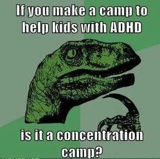 Philosoraptor on ADD camps