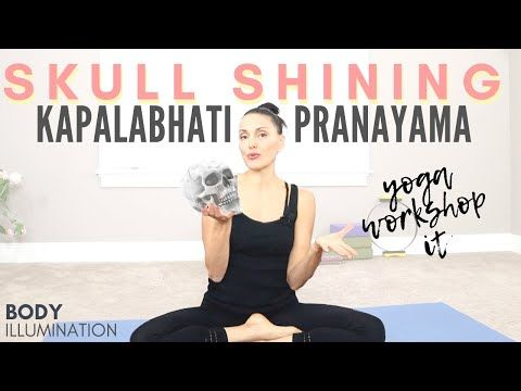 How To Do Skull Shining For Beginners Kapalabhati Pranayama Breath Work Youtube In 2020 Pranayama Pranayama Yoga Yoga Workshop