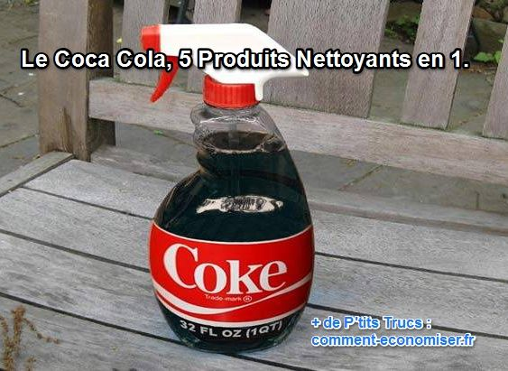 le coca cola 5 produits nettoyants en 1 coca cola and simple. Black Bedroom Furniture Sets. Home Design Ideas