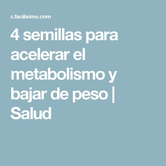 4 semillas para acelerar el metabolismo y bajar de peso   Salud