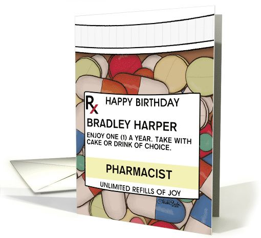 Customizable Name Happy Birthday For A Pharmacist Pill