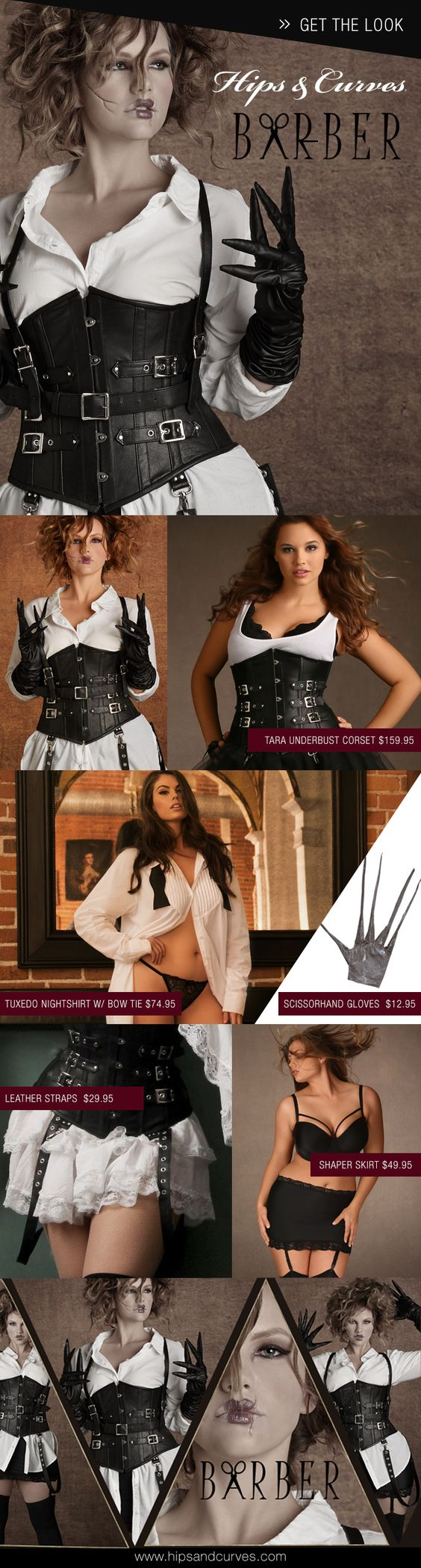 "Looking for a tantalizing and sinister costume idea? Hips and Curves curated ""The Barber"" with our best-selling everyday plus size lingerie. To get this look, we have our plus size Tara Underbust Corset, our plus size Tuxedo night shirt, and our plus size shaper skirt. Don't forget to finish off the look with our scissor hand gloves and draw in the scars with eyeliner. This look will definitely stand you apart from the crowd!"