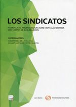 Los sindicatos : homenaje al profesor don Jaime Montalvo Correa con motivo de su jubilación.     Lex Nova, 2014.