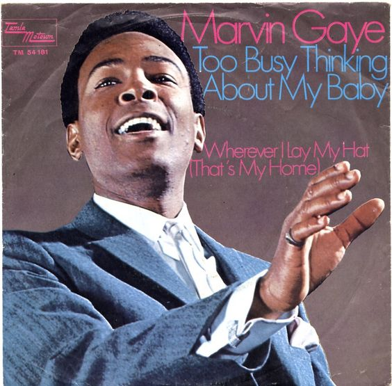 "Marvin Gaye ""Too Busy Thinking About My Baby"" (1966) — 45 rpm Record ..."
