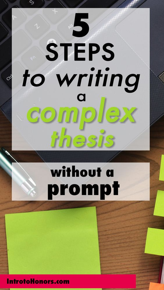How to write a complex thesis