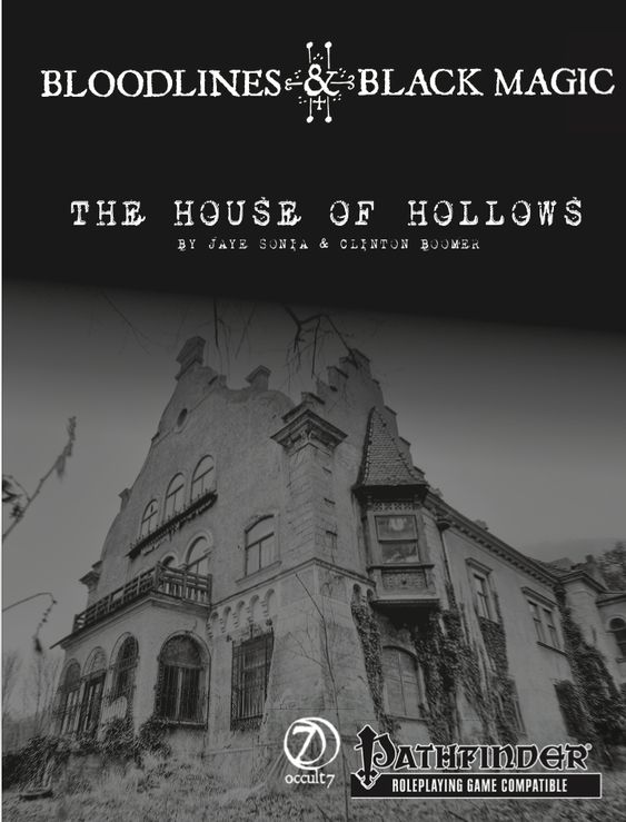 The House of Hollows