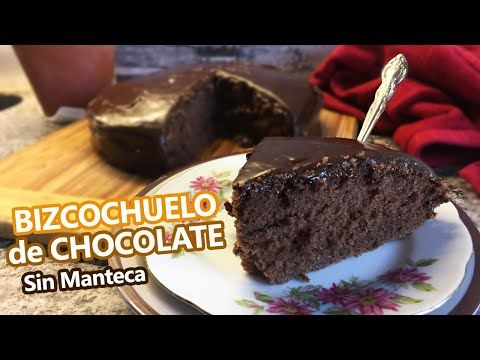 Bizcochuelo De Chocolate Humedo Y Esponjoso Sin Manteca Youtube Bizcocho De Chocolate Tortas De Chocolate Humeda Bizcocho