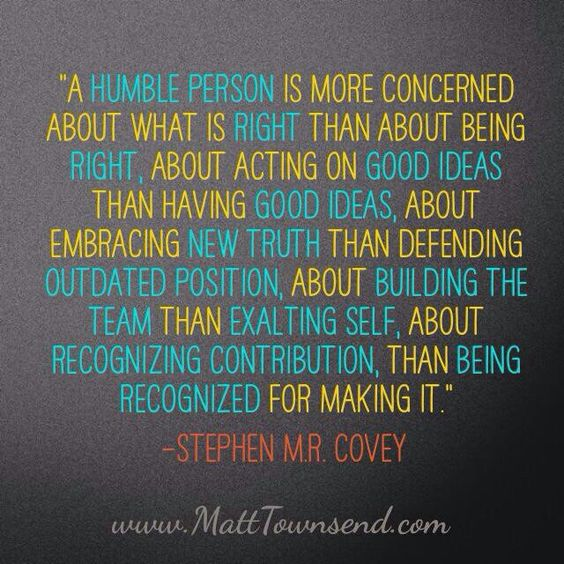Being humble Quotes/Sayings Pinterest So true