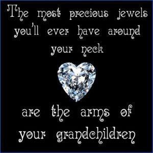 Grandkids Quotes | Grandchildren are precious by Gmomma: