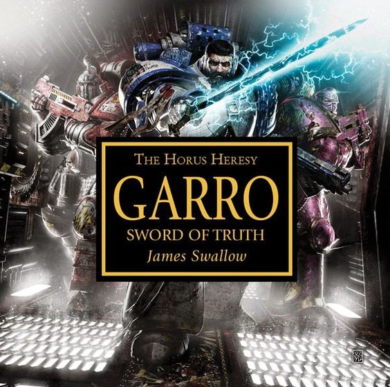 El Descanso del Escriba: Garro:Sword of Truth,de James Swallow:Reseña