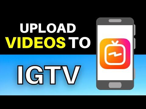 How To Upload Igtv Videos On Instagram 2021 Update Youtube Instagram Tutorial Instagram Videos