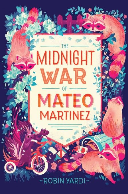 Cover Reveal The Midnight War Of Mateo Martinez By Robin Yardi Book Cover Illustration Best Book Covers Book Cover Art