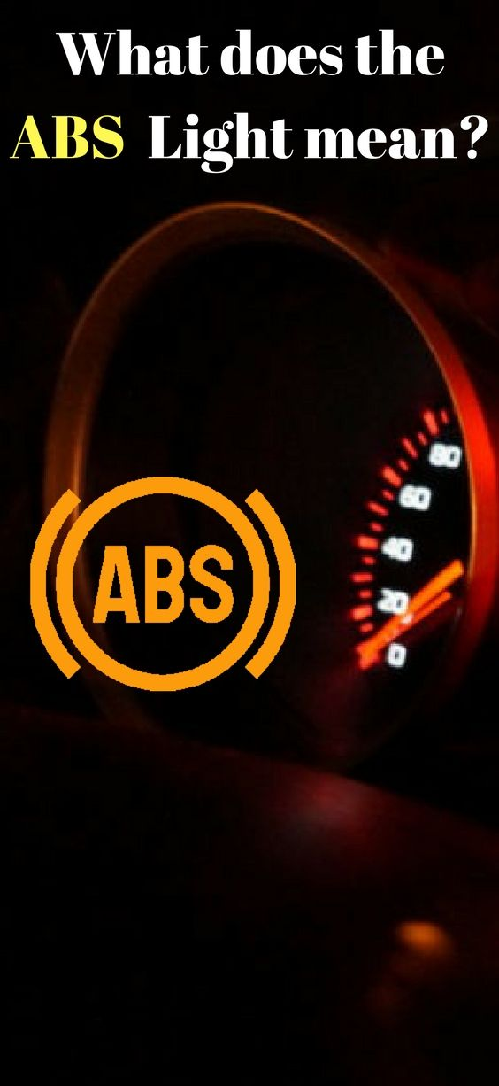 When Your Abs Light Is Displaying On Your Dashboard It Indicates