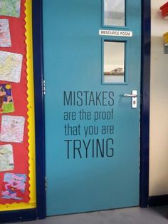 I like this saying because it encourages that mistakes are ok to make. I expect my students to show effort in the work that they do, and mistakes are fixable and acceptable as long as they keep trying. I would put this saying on a poster (on vinyl sticker like the one here) and keep in my classroom to remind students that it is ok to make mistakes.