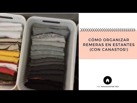 Còmo Organizar Remeras En Estantes Con Canastos Youtube Como Organizar Organizar Estante