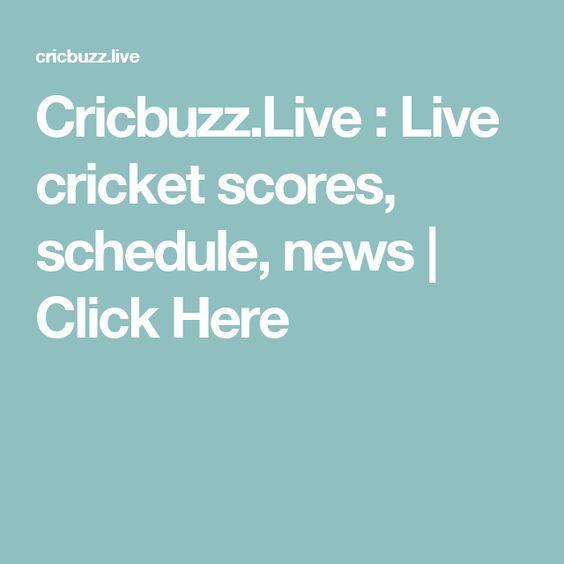 Cricbuzz.Live : Live cricket scores, schedule, news | Click Here