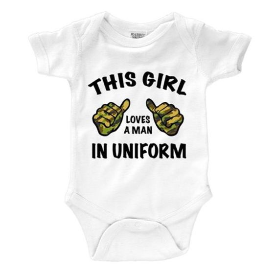 This Girl Loves a Man in Uniform Infant Onesuit