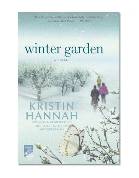 Winter Garden Kristin Hannah Books I Want To Buy Pinterest Winter Book And Html