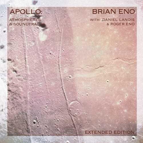 Brian Eno Apollo Atmospheres And Soundtracks 180g Vinyl 2lp Soundtrack Apollo Dangerous Minds