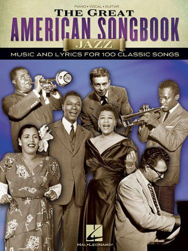 The Great American Songbook - Jazz (Piano/Vocal/Guitar Songbook)