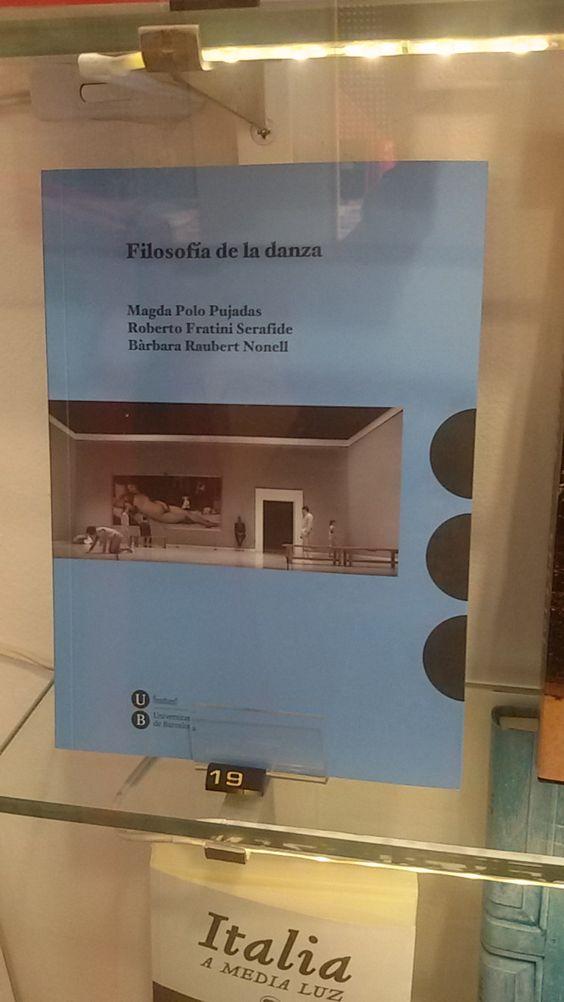"""Filosofia de la danza"" de Magda Polo, Roberto Fratini i Bárbara Raubert. Publicacions UB."