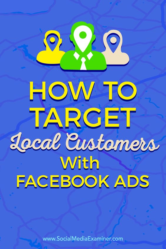 Tips about how to connect with your local customers using targeted Facebook Ads.