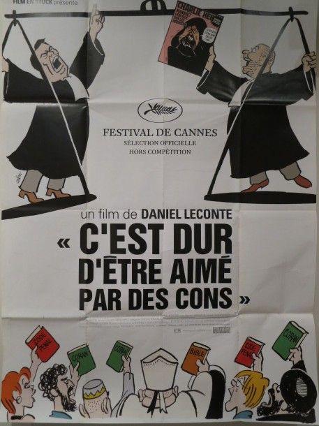 """""""C'EST DUR D'ETRE AIME PAR DES CONS"""" (2008) de Daniel Leconte. Affiche dessinée par Cabu. - Jean-Claude Renard - 29/01/2015"""