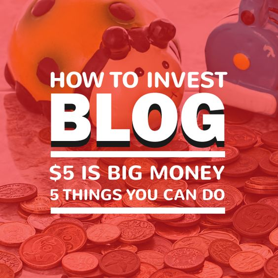 How to Invest $5 in Your Blog: 5 Things You Can Do