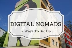 7 Ways to set yourself up as a digital nomad abroad