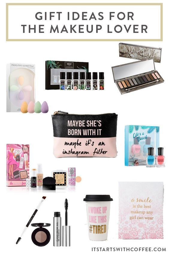 Gift Ideas For The Makeup Lover It Starts With Coffee Blog By Neely Moldovan Lifestyle Beauty Parenting Fitness Travel Gifts For Makeup Lovers Makeup Lover Gift Ideas Makeup Lover