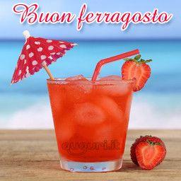 Immagine da inviare gratuitamente per augurare Buon Ferragosto. Rinfresca l'estate con questo colorato aperitivo