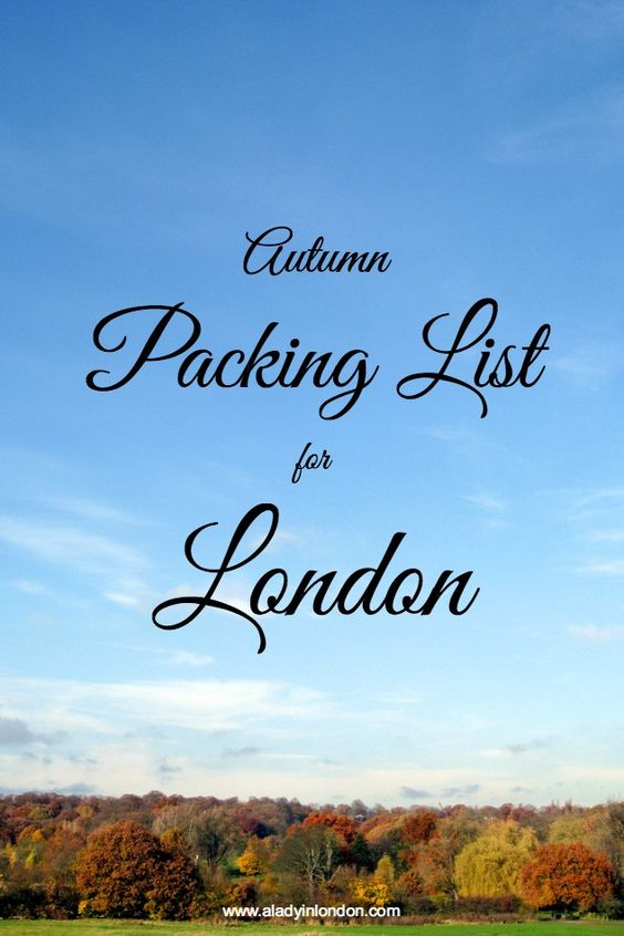 Essential autumn packing list for London. Perfect for fall in England.