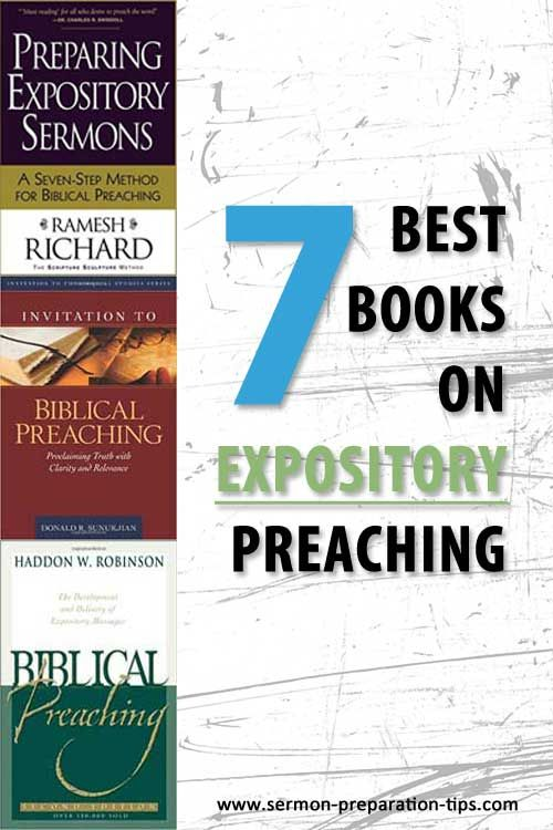7 Best Books On Expository Preaching I Have Accumulated Many Books 70 Or So Relating To Preaching Or Homiletics T Preaching Bible Study Notebook Good Books