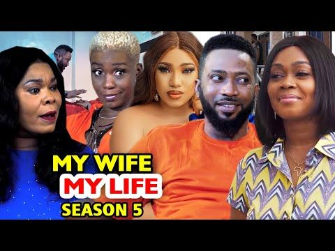 My Wife My Life Season 5 New Movie Fredrick Leonard 2020 Latest Nigerian Nollywood Movie Full Hd Youtube In 2020 New Movies Movies Download Free Movies Online